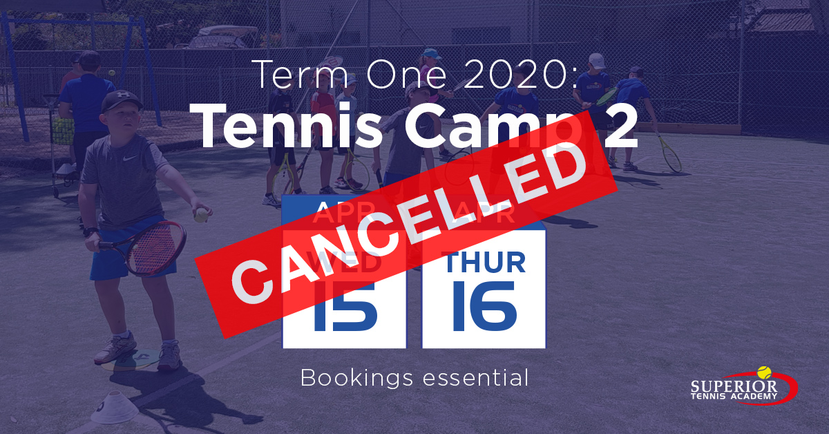 Tennis Camp 2 - Cancelled
